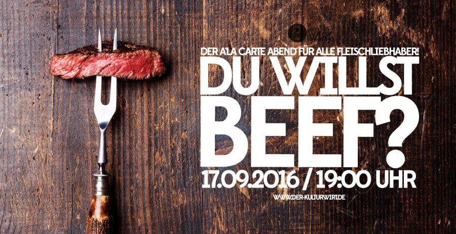 Du willst Beef? Steakabend der Extraklasse!