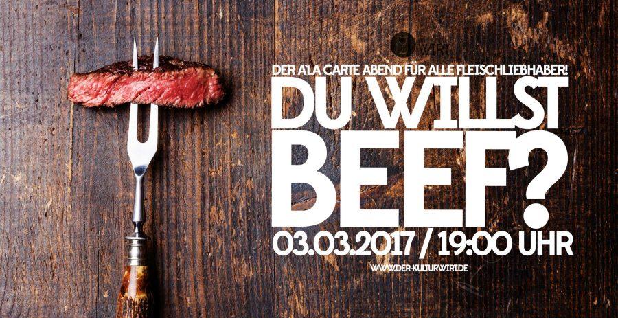 Du willst Beef?